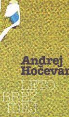 Andrej Hočevar: Leto brez idej