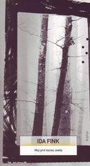 Ida Fink: Moj prvi konec sveta