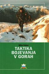 Miha Kuhar: Taktika bojevanja v gorah