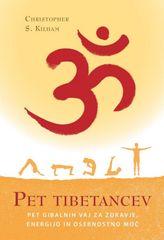 Christopher S. Kilham, Pet tibetancev