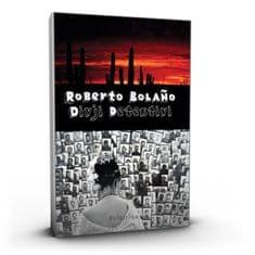 Roberto Bolaño: Divji detektivi, trda