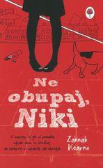 Zannah Kearns: Ne obupaj, Niki