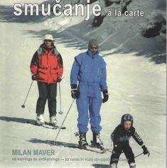 Milan Maver: Smučanje à la carte, mehka