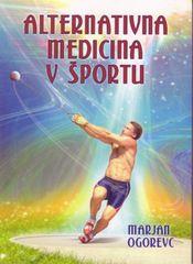 Marjan Ogorevc, Alternativna medicina v športu, mehka