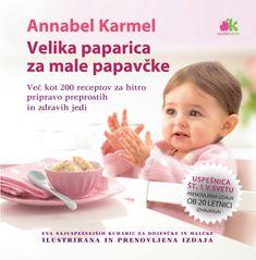 Annabel Karmel: Velika paparica za male papavčke, trda