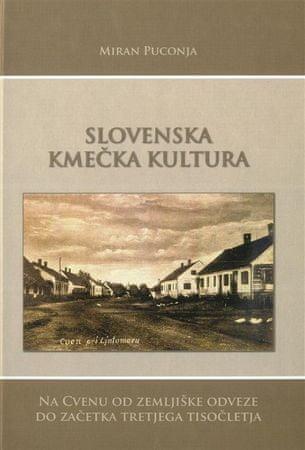 Miran Puconja: Slovenska kmečka kultura, mehka