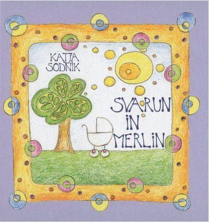 Katja Sodnik: Svarun in Merlin, trda