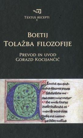 Anicij Manlij Severin Boetij: Tolažba filozofije