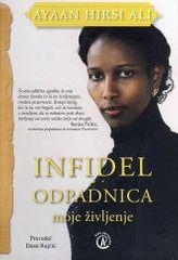 Ayaan Hirsi Ali, Infidel / Odpadnica, Moje življenje