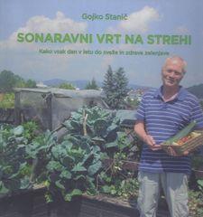 Gojko Stanič: Sonaravni vrt na strehi