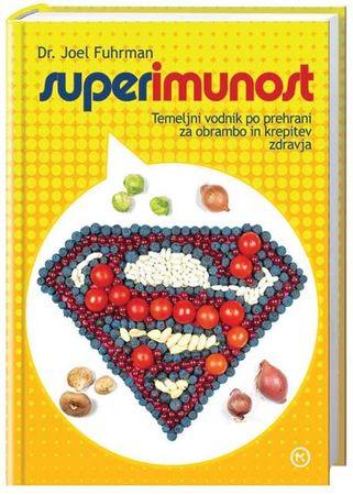 Superimunost, Joel Fuhrman (trda, 2013 (4. izid, 1. ponatis))
