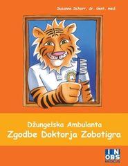 Susanne Schorr, Džungelska ambulanta, Zgodbe doktorja Zobotigra