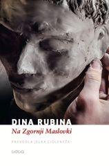 Na Zgornji Maslovki, Dina Rubina (trda, 2013)