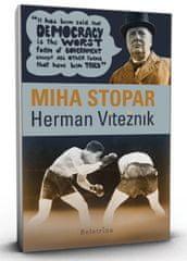 Herman Vitežnik, Miha Stopar (trda vezava s ščitnim ovitkom, 2013)