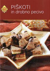 Piškoti in drobno pecivo, Dober Tek recepti (trda, 2013)