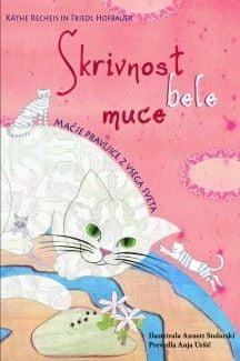Skrivnost bele muce, Käthe Recheis (trda, 2010)