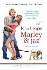 Marley & jaz Avtor: John Grogan (mehka)