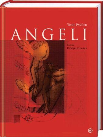 Angeli, Tone Pavček (trda, 2012 (14. natis))