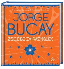 Zgodbe za razmislek, Jorge Bucay (trda, 2013)