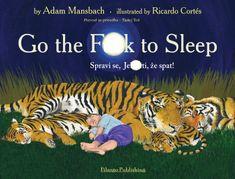 Adama Mansbach: Spravi se, jebenti, že spat