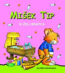 Anna Casalis, Mišek Tip si želi bratca