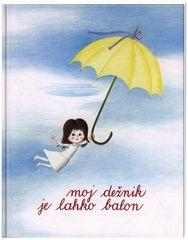 Moj dežnik je lahko balon, Ela Peroci (broširana, 2011)