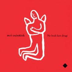 Ne bodi kot drugi, Feri Lainšček (trda, 2013 (4. ponatis))