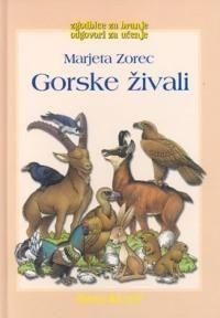 Marjeta Zorec: Gorske živali