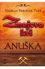 Valerija Skrinjar Tvrz: Anuška