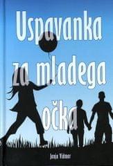 Janja Vidmar: Uspavanka za mladega očka