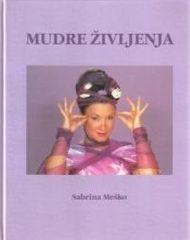 Dr. Sabrina Meško: Mudre življenja