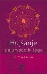 Vinod Verma: Hujšanje z ajurvedo in jogo