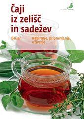 Rudi Beiser: Čaji iz zelišč in sadežev