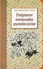 Joseph Maria Folch i Torres: Dolginove nenavadne pustolovščine