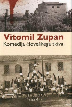 Vitomil Zupan: Komedija človeškega tkiva