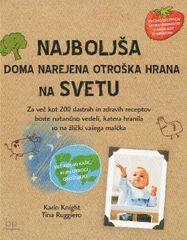 Karin Knjight, Tina Ruggiero: Najboljša doma narejena otroška hrana