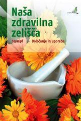 Ursula Strumpf: Naša zdravilna zelišča