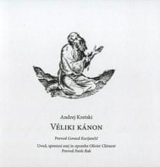 Andrej Kretski: Veliki kanon