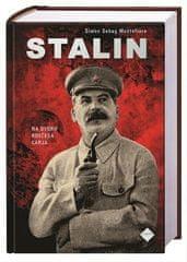 Simon Sebag Montefiore: Stalin - Na dvoru rdečega carja