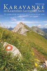 Helmut Lang: Karavanke in Kamniško-Savinjske Alpe