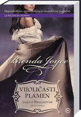 Brenda Joyce: Vijoličasti plamen, saga o Braggovih, 3. knjiga