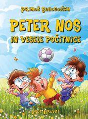 Primož Suhodolčan: PETER NOS IN VESELE POČITNICE