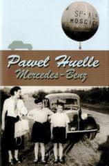 Pawel Huelle: Mercedes- Benz
