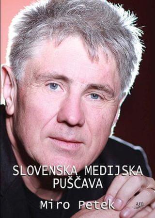 Miro Petek: Slovenska medijska puščava, trda