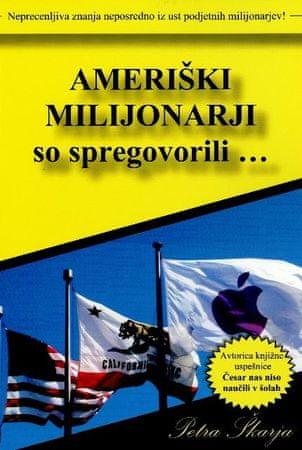 Petra Škarja: Ameriški milijonarji so spregovorili