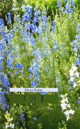 Meta Kušar: Vrt
