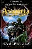Adam Blade: Avantia, na sledi zla
