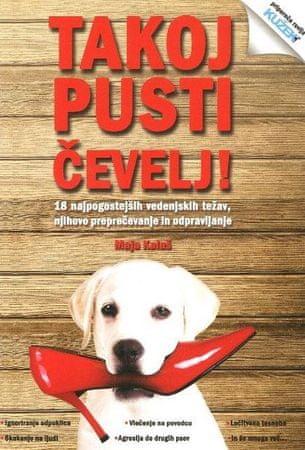 Maja Kalaš: Takoj pusti čevelj!, dopolnjena izdaja