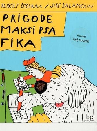 Rudolf Čechura, Jiri Šalamoun: Prigode maksi psa Fika