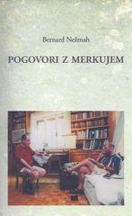 Bernard Nežmah: Pogovori z Merkujem
